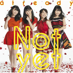 Not yet / 1stアルバム already【通常盤Type-A】