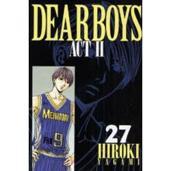 Dear boys Act 2 27 [講談社コミックス KCGM1126 Monthly shonen magazine comics]