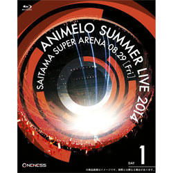 Animelo Summer Live 2014 -ONENESS- 8.29 【BD】