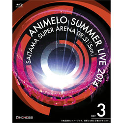 Animelo Summer Live 2014 -ONENESS- 8.31 【BD】