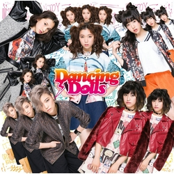 Dancing Dolls / Dancing Dolls NEWシングル