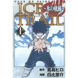 ICE TRAIL〜氷の軌跡〜 TALE OF FAIRY TAIL 上 [講談社コミックスマガジン KCM5502]