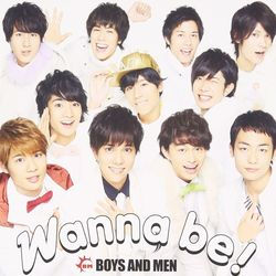 BOYS AND MEN / Wanna be!  【初回限定盤】