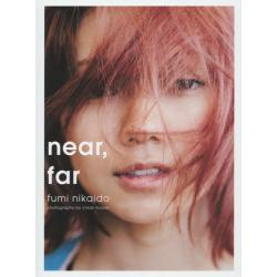 near,far 二階堂ふみ写真集 [SPACE SHOWER BOOKS]