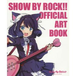SHOW BY ROCK!!OFFICIAL ART BOOK