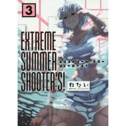 EXTREME SUMMER SHOOTER'S! 3 [EARTH STAR COMICS GANMA!]