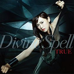 TRUE / TVアニメ レガリア The Three Sacred Stars OP主題歌「Divine Spell」