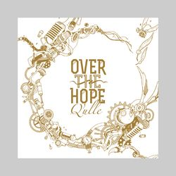 Q'ulle/2ndアルバム「OVERTHEHOPE」【初回限定盤】【CDDVD】※キャラアニ特典付き
