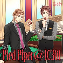 S+h / Pied Piper@IC301 【Type-B】 【ネコ旅 一攫千金、ツチノコを狩れ!<玲&秀也>】