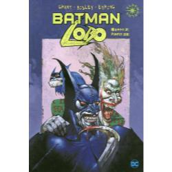 BATMAN LOBO/LOBO AUTHORITY:HOLIDAY HELL