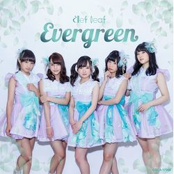 Clef Leaf (クレフリーフ) / Evergreen 【Type-A】
