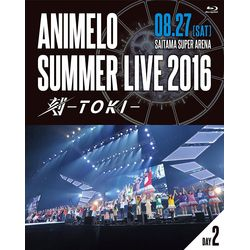 Animelo Summer LIVE 2016 刻 -TOKI- 8.27 【BD】