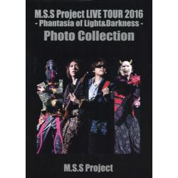 M.S.S Project LIVE TOUR 2016−Phantasia of Light & Darkness‐Photo Collection