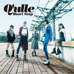 Q'ulle / DON'T STOP 【CD+DVD】