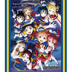 ラブライブ!サンシャイン!! Aqours 2nd LoveLive! HAPPY PARTY TRAIN TOUR 埼玉公演Day1 【DVD】