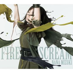 水樹奈々 / FIRE SCREAM/No Rain,No Rainbow