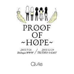 Q'ulle / 2nd DVD Proof of ~HOPE~ ※キャラアニ特典付き