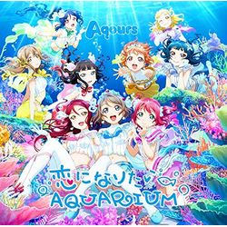 Aqours �^ ���u���C�u�I�T���V���C��!! 2nd�V���O�� ���ɂȂ肽��AQUARIUM �yBD�t�Ձz ���L�����A�j���T�t��