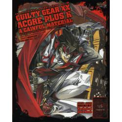 GUILTY GEAR XX ΛCORE PLUS R A GAINFUL MATERIAL [enterbrain mook ARCADIA EXTRA Vol.96]