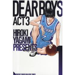 DEAR BOYS ACT 3 1 [講談社コミックス KCGM1201 MONTHLY SHONEN MAGAZINE COMICS]