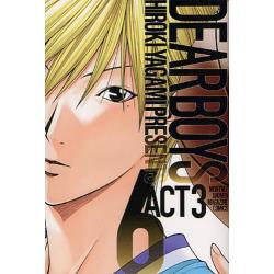 DEAR BOYS ACT 3 6 [講談社コミックス KCGM1275 MONTHLY SHONEN MAGAZINE COMICS]