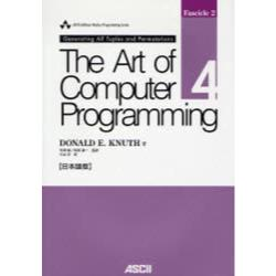 The art of computer programming 日本語版 Volume4,Fascicle2 [Ascii Addison Wesley programming series]