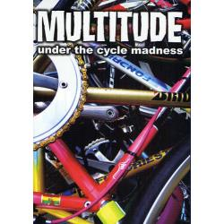 MULTITUDE under the cycle madness [P−Vine BOOks]