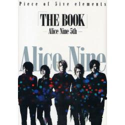 「THE BOOK」−Alice Nine 5th− Piece of 5ive elements Alice Nine