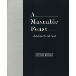 A Moveable Feast Authorized by cali≠gari カリ≠ガリの移動祝祭日 2009.03.14−2010.03.17