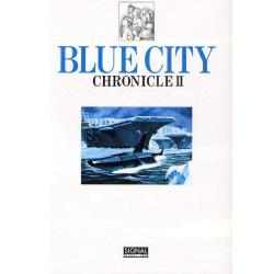 BLUE CITY CHRONICLE 2 [光文社コミック叢書〈SIGNAL〉 0023]