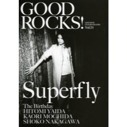 GOOD ROCKS! GOOD MUSIC CULTURE MAGAZINE Vol.31