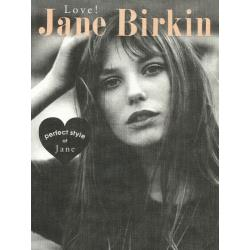 Love!Jane Birkin perfect style of Jane [MARBLE BOOKS Love Fashionista]