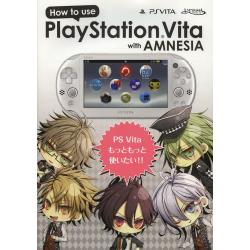 How to use PlayStation Vita with AMNESIA PS Vitaもっともっと使いたい!! [How to use]