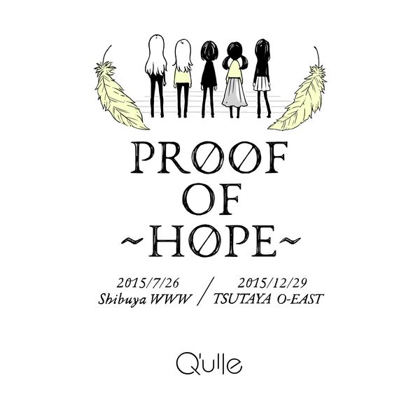Q'ulle / 2nd DVD Proof of 〜HOPE〜 ※キャラアニ特典付き