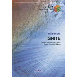 IGNITE [BAND SCORE PIECE No.1662]