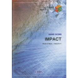 IMPACT [BAND SCORE PIECE No.1663]
