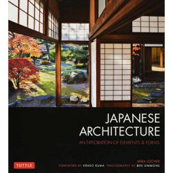 JAPANESE ARCHITECTURE AN EXPLORATION OF ELEMENTS & FORMS PB