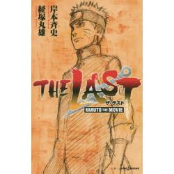 THE LAST NARUTO THE MOVIE [JUMP j BOOKS]