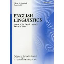 ENGLISH LINGUISTICS Journal of the English Linguistic Society of Japan Volume31Number2(2014December)