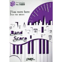 You were here [Band Score Piece No.1689]