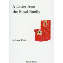 A Letter from the Royal Family [Parade Books]