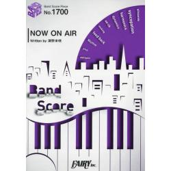 NOW ON AIR [BAND SCORE PIECE No.1700]