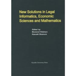 New Solutions in Legal InformaticsEconomic Sciences and Mathematics [Series of Monographs of Contemporary Social Systems Soluti