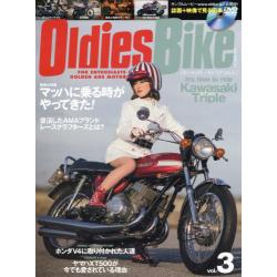 Oldies Bike FOR ENTHUSIASTS OF GOLDEN AGE MOTORCYCLES vol.3 [NEKO MOOK 2283]