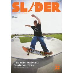 SLIDER Skateboard Culture Magazine Vol.22(2015.SPRING) [NEKO MOOK 2296]