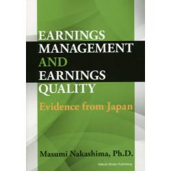 EARNINGS MANAGEMENT AND EARNINGS QUALITY Evidence from Japan