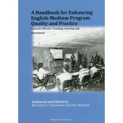 A Handbook for Enhancing English‐Medium Program Quality and Practice Towards Effective TeachingLearning and Assessment