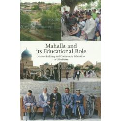 Mahalla and its Educational Role Nation‐Building and Community Education in Uzbekistan