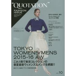 QUOTATION FASHION ISSUE VOL.10
