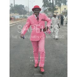 SAPEURS THE GENTLEMEN OF BACONGO